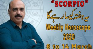 Weekly Horoscope Scorpio|8 March to 14 March 2020|yeh hafta Kaisa rhe ga |by Sheikh Zawar Raza jawa