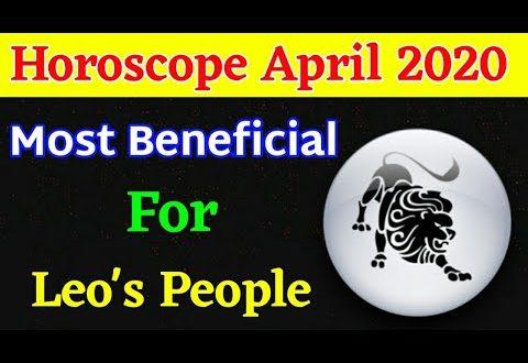 leo Horoscope | April 2020 | leo Monthly Horoscope | leo