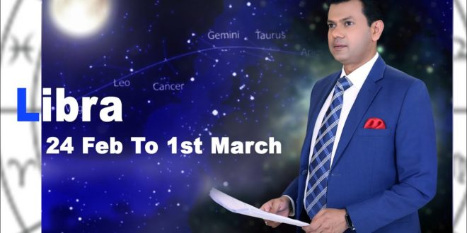 libra Weekly horoscope 24Feb To 1st March 2020