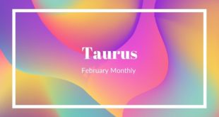 """Taurus- """"Get ready for some love"""" February Monthly"""