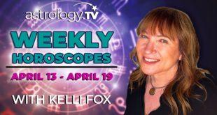 Weekly Horoscope: April 13, 2020 - April 19, 2020   Kelli Fox   Astrology.TV