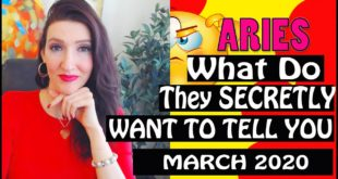 Aries, WHAT DO THEY SECRETLY WANT TO TELL YOU!!! March 2020 SPY ON THEM LOVE READINGS