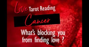 CANCER LOVE TAROT- WHAT'S BLOCKING YOU FROM FINDING LOVE YOU DESIRE?