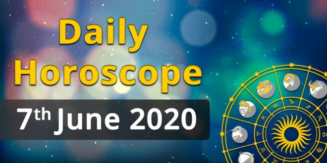 Daily Horoscope - 07 June 2020, Watch Today's Astrology Prediction for Aries, Taurus & other Signs
