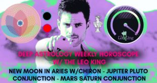 Deep Astrology Weekly Horoscope March 24 - 30 2020 New Moon Aries Chiron Jupiter/Pluto WORLD SHIFT