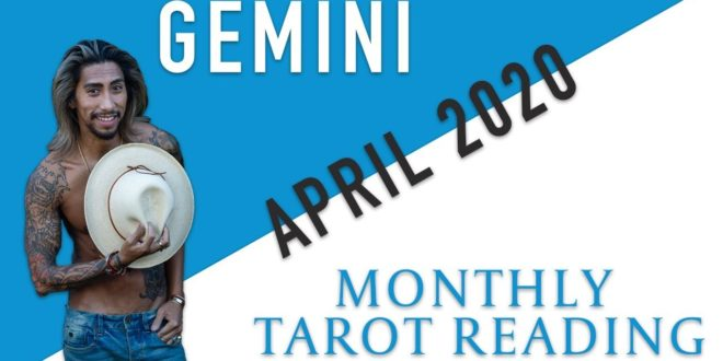 """GEMINI - """"THE MOST AMAZING CONNECTION"""" APRIL 2020 MONTHLY TAROT READING"""