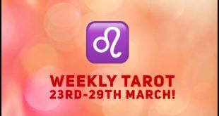 Leo Weekly Tarot 23rd - 29th March 2020 #Leo #WeeklyTarot