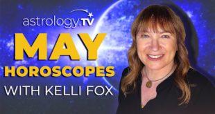 May 2020 - Horoscopes (All Signs) | Kelli Fox | Astrology.TV
