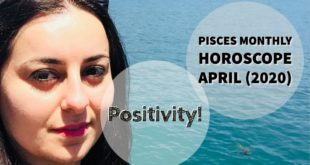 PISCES Monthly Astrology Horoscope Reading April 2020