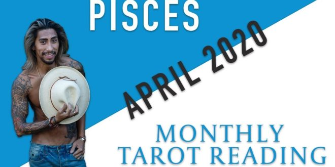 "PISCES - ""BOTH OF YOU WANT TO BE TOGETHER"" APRIL 2020 MONTHLY TAROT READING"