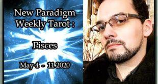 Pisces Weekly Tarot Horoscope May 4 - 11 2020