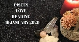 Pisces daily love reading 💖 TRUST THIS CONNECTION 💖 19 JANUARY 2020