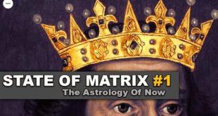 State Of Matrix 1# ~ Astrology News by Darkstar Astrology