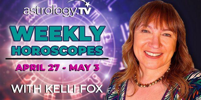 Weekly Horoscope: April 27, 2020 - May 3, 2020 | Kelli Fox | Astrology.TV