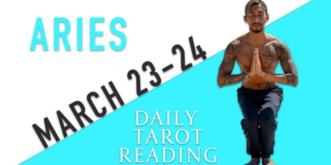 """ARIES - """"HEAVY STALKING AND OBSESSING OVER YOU"""" MARCH 23-24 DAILY TAROT READING"""