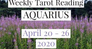 Aquarius Weekly Tarot Reading - April 20-26, 2020