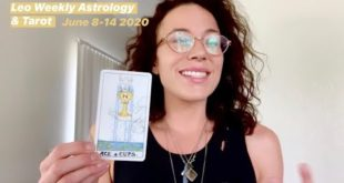 LEO Weekly Astrology Horoscope & Tarot | June 8 2020