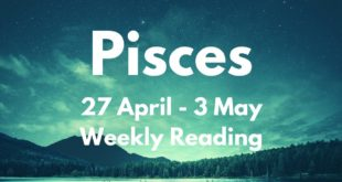 PISCES THE TRUTH REVEALED! YOU'RE READY FOR THIS! April 27th - 3rd May