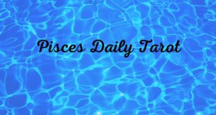Pisces-Something unexpected! Epiphany! Daily Tarot May 21-22