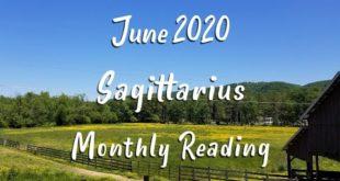 SAGITTARIUS  - Monthly Tarot Reading for June 2020