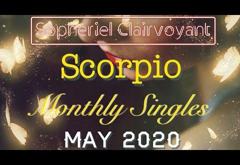 """SCORPIO MONTHLY SINGLES """"One True Love Arrives?!?"""" MAY 2020"""