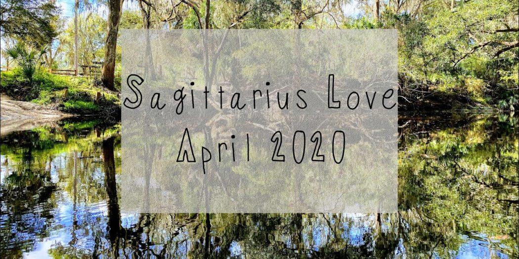 Sagittarius Love April 2020 | They Aren't Going Anywhere | Tarot Reading