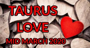 TAURUS Love Mid March 2020 ~ HOT Reconciliation