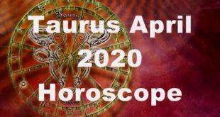 Taurus April 2020 Horoscope prediction