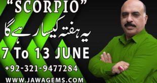 Weekly Horoscope Scorpio  7 June to13 June 2020 yeh hafta Kaisa rahe ga by Sheikh Zawar Raza Jawa