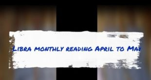 Libra monthly reading April to may 😍😍