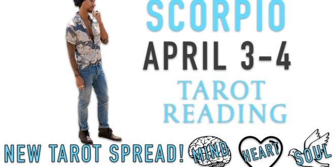 """SCORPIO - """"FOCUS ON YOURSELF WHILE THEY FOCUS ON YOU"""" APRIL 3-4 DAILY TAROT READING"""