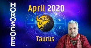 Taurus April 2020 Astrology | Taurus April 2020 Horoscope | april horoscope 2020, Monthly Horoscope