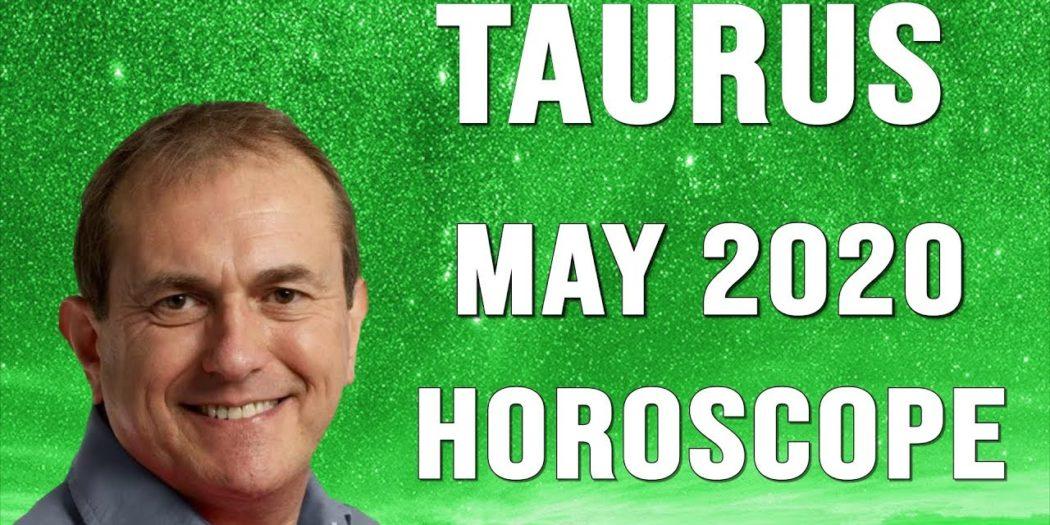 Taurus May 2020 Horoscope