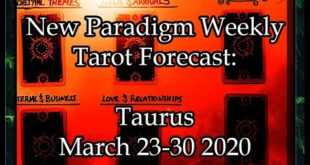 Taurus Weekly Tarot Reading March 23-30 2020 ~  Severed Tethers || New Paradigm Forecast